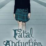Fatal Abduction by Julia Crane