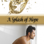 A Splash of Hope by Charity Parkerson