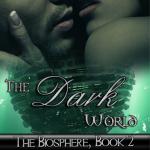 The Dark World by Taren Baker