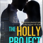 The Holly Project by KA Sterritt