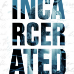 Incarcerated by Inger Iversen