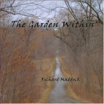 The Garden Within by Richard Maddock