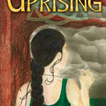 Uprising by Allana Kephart and Melissa Simmons